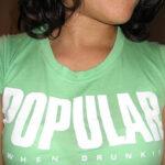 T-shirt: popular when drunk
