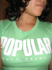 T-shirt: popular when drunk